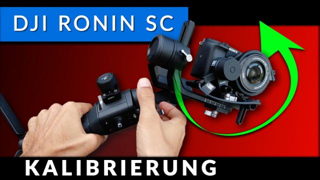 DJI Ronin SC - Balancing - Kalibrierung