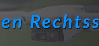 Drohnen-Rechtsschutzversicherung