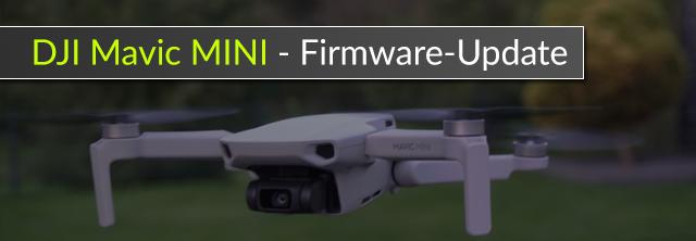 DJI Mavic Mini - Firmware-Update