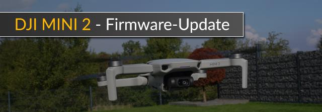 Dji Mavic Mini 2 Firmware Update