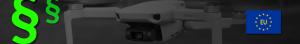 EU Drohnenverordnung DJI Mavic MINI Gesetze