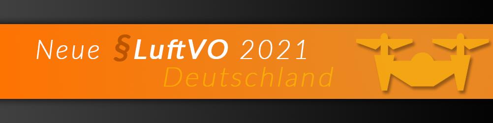 neue luftverkehrsordnung 2021 deutschland